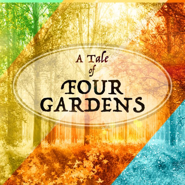 A Tale of Four Gardens Image